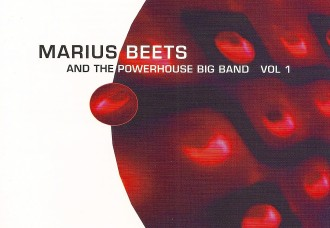 Marius Beets and the Powerhouse Big Band Front Cover